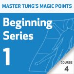 Master Tung's Magic Points: Beginning Series 1 - Course 4