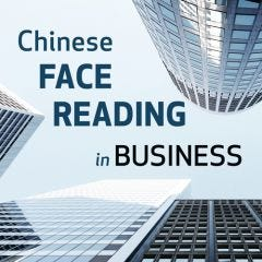Chinese Face Reading in Business