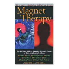 Magnet Therapy - The Self-Help Guide to Magnets