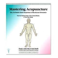 Mastering Acupuncture