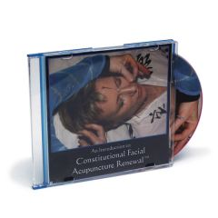 An Intro to Constitutional Facial Acupuncture Renewal Dvd