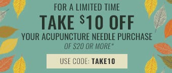 Take $10 Off on any Acupuncture Needle